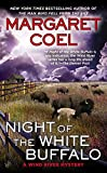 Night of the White Buffalo (A Wind River Mystery, Band 18)