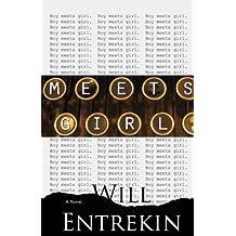 Meets Girl: A Novel