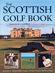 The Scottish Golf Book by Malcolm Campbell (1999-11-15)