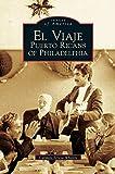 El Viaje: Puerto Ricans of Philadelphia