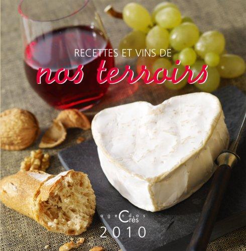 Agenda Recettes et vins de nos terroirs 2010