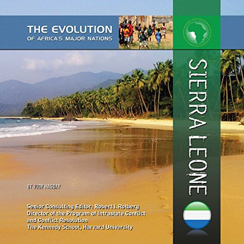 Sierra Leone (The Evolution of Africa\'s Major Nations) (English Edition)