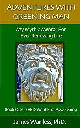 Adventures With Greening Man (English Edition)