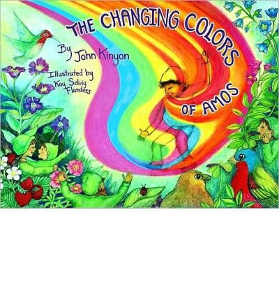 THE CHANGING COLORS OF AMOS - GREENLIGHT BY KINYON, JOHN (AUTHOR)HARDCOVER