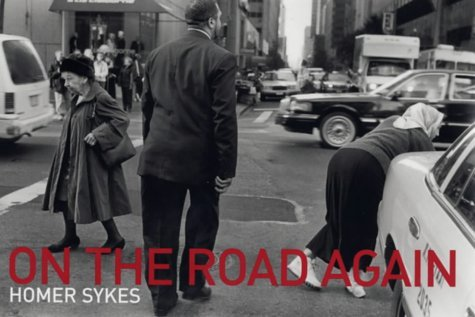On the Road Again by Homer W. Sykes (2002-07-04)