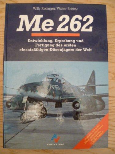 me-262-entwicklung-erprobung-und-fertigung-des-ersten-einsatzfahigen-dusenjagers-der-welt-planegg-av