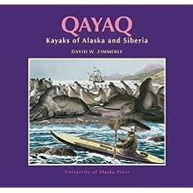 Qayaq: Kayaks of Alaska and Siberia