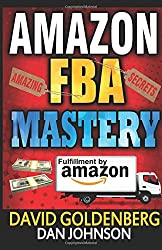 Amazon Fba: Mastery: 4 Steps To Selling Per Month On Amazon Fba: Amazon Fba Selling Tips & Secrets (Amazon Fba, Amazon Fba Secrets, Amazon Fba On Amazon, Sell On Amazon, Amazon Business)