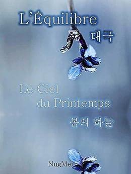 Le Ciel du Printemps (L'Équilibre t. 3) par [Mei, Nug]