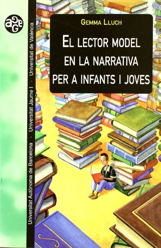 El lector model en la narrativa per a infants i joves (Aldea Global)