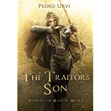 The Traitor's Son: (Path of the Ranger Book 1) (English Edition)
