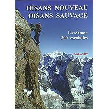 Oisans nouveau Oisans sauvage : Livre Ouest