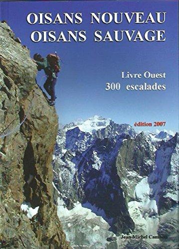 Oisans nouveau Oisans sauvage : Livre Ouest par Jean-Michel Cambon