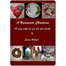 A Homemade Christmas 101 easy crafts for you and your family