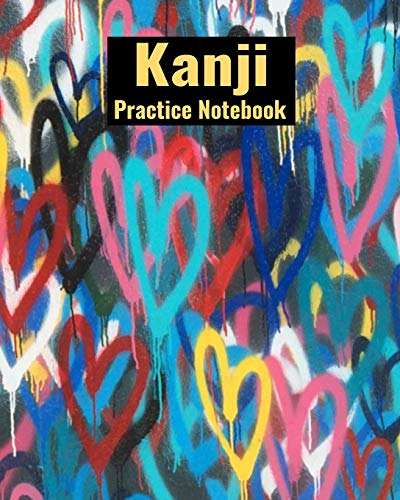 Kanji Practice Notebook: Genkouyoushi Japanese Writing Journal With Colorful Hearts Cover, 120 Pages, 8 x 10 inches / 20.3 x 25.4 cm - Japanese Journal