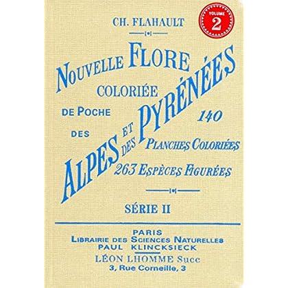 Nouvelle flore coloriée de poche des alpes et des pyrénées (série 2)