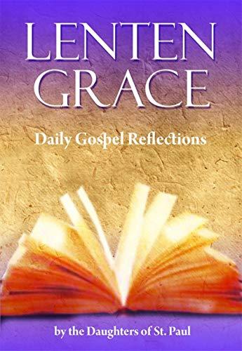 Lenten Grace: Daily Gospel Reflections (English Edition)