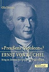 Ernst von Rüchel - »Preussens Napoleon«: Krieg im Zeitalter der Vernunft