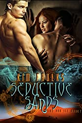Seductive Sands (The Fire and Ice Series Book 2)
