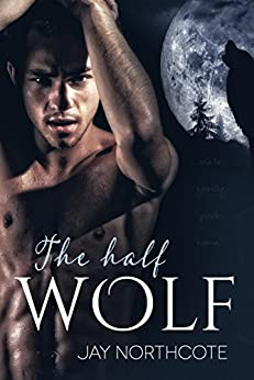 The Half Wolf by [Northcote, Jay]