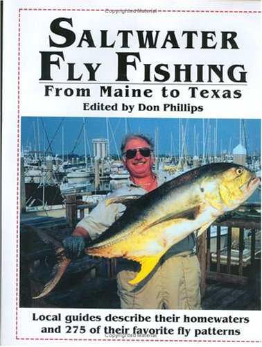 Saltwater Fly-Fishing: From Maine to Texas