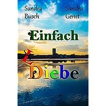 Einfach (L)Diebe (German Edition)