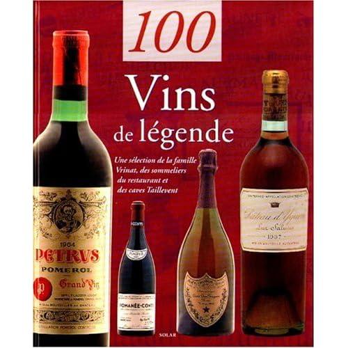 100 vins de légende