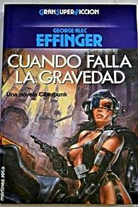 Cuando falla la gravedad par  George Alec Effinger