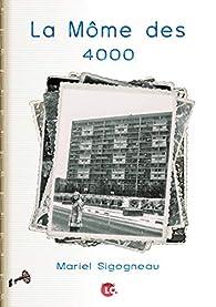 La Môme des 4000 par Mariel Sigogneau