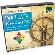 Der LEAD-Navigator - Wie Sie erfolgreich und wirksam Mitarbeiter führen!, Audio-CD von Matthias K. Hettl (Audio CD - 2009) – Audiobook