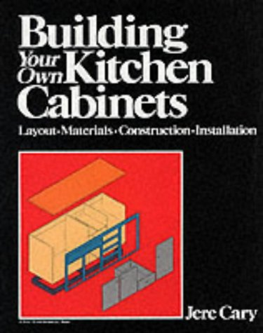building your own kitchen cabinets a fine woodworking book p
