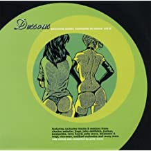 Dessous Presents Erotic Moments In House Vol. 2