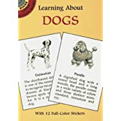 Learning about Dogs [With Dogs] (Learning about Books (Dover))