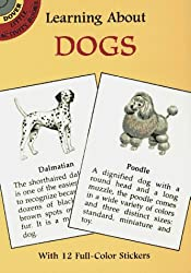 Learning About Dogs: With 12 Full-Color Stickers
