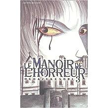Le Manoir de l'horreur, tome 3