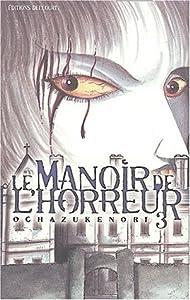 Le Manoir de l'Horreur Edition simple Tome 3