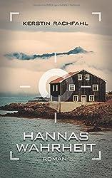 Hannas Wahrheit: Volume 1 by Kerstin Rachfahl (2014-04-29)