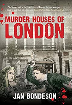 Murder Houses of London by [Bondeson, Jan]