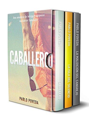 Gabriel Caballero Serie: Libros 1-3 (Caballero, La Isla del Silencio, La Maldición del Cangrejo): Una aventura de intriga y suspense de Gabriel Caballero por Pablo Poveda