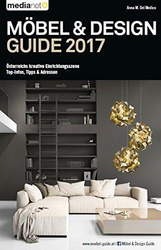 MÖBEL & DESIGN GUIDE 2017: Österreichs kreative Einrichtungsszene - Top-Infos, Tipps & Adressen Buch-Cover