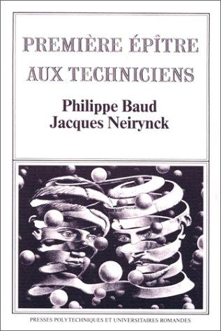 Première épître aux techniciens par Philippe Baud