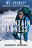 Image de Mountain Madness: Scott Fischer, Mount Everest, and a Life Lived on High