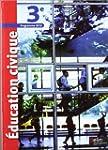 Education civique 3e : Programme 2012