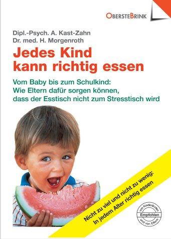 Jedes Kind kann richtig essen.