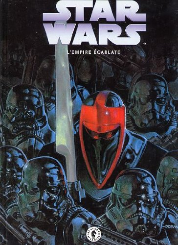 Star wars, l'empire ecarlate, tome 3 :