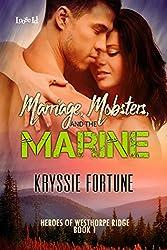 Marriage, Mobsters, and the Marine (Heroes of Westhorpe Ridge Book 1)