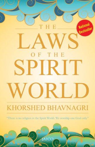The laws of the spirit world ebook khorshed bhavnagri amazon the laws of the spirit world by bhavnagri khorshed fandeluxe PDF