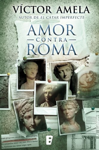 Amor contra Roma (edició en català) por Victor Amela