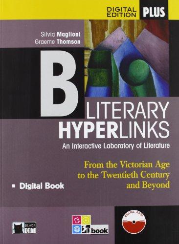 Literary hyperlinks. Per le Scuole superiori. Con e-book. Con espansione online: HYPERLINKS B+LD: 2