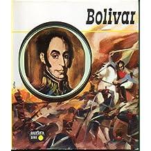 BOLÍVAR. Ilustraciones de Ballestar. 2ª ed.
